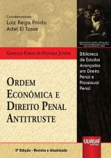 Capa do livro: Ordem Econômica e Direito Penal Antitruste, Gonçalo Farias de Oliveira Junior