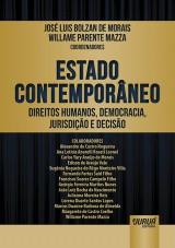 Capa do livro: Estado Contemporâneo - Direitos Humanos, Democracia, Jurisdição e Decisão, Coordenadores: José Luis Bolzan de Morais e Willame Parente Mazza