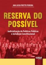 Capa do livro: Reserva do Possível - Judicialização de Políticas Públicas e Jurisdição Constitucional, Ana Lucia Pretto Pereira