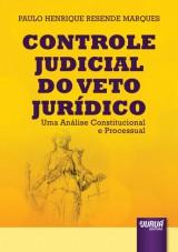 Capa do livro: Controle Judicial do Veto Jurídico, Paulo Henrique Resende Marques