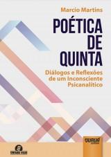 Capa do livro: Poética de Quinta - Diálogo e Reflexões de um Inconsciente Psicanalítico, Marcio Martins