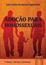 Capa do livro: Adoção para Homossexuais, Luiz Carlos de Barros Figueirêdo