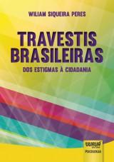 Capa do livro: Travestis Brasileiras - Dos Estigmas à Cidadania, Wiliam Siqueira Peres