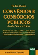 Capa do livro: Convênios e Consórcios Públicos - Gestão, Teoria e Prática - Atualizado com a Lei 13.019/14, Pedro Durão