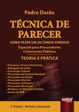 Capa do livro: T�cnica de Parecer - Como Fazer um Dictamen Jur�dico - Teoria e Pr�tica - Especial para Procuradores e Concursos P�blicos, 2� Edi��o - Revista e Atualizada, Pedro Dur�o