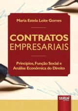 Capa do livro: Contratos Empresariais - Princípios, Função Social e Análise Econômica do Direito, Maria Estela Leite Gomes
