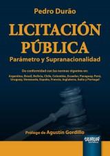 Capa do livro: Licitación Pública - Parámetro y Supranacionalidad - Prólogo de Agustín Gordillo, Pedro Durão