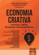 Capa do livro: Economia Criativa - Inovação, Cultura, Tecnologia e Desenvolvimento, Organizadores: John Jackson Buettgen e Schirlei Mari Freder