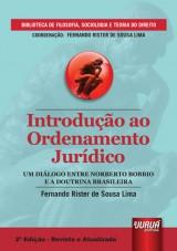 Capa do livro: Introdução ao Ordenamento Jurídico - Um Diálogo entre Norberto Bobbio e a Doutrina Brasileira, Fernando Rister de Sousa Lima