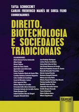 Capa do livro: Direito, Biotecnologia e Sociedades Tradicionais, Coordenadores: Taysa Schiocchet e Carlos Frederico Marés de Souza Filho