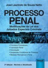Capa do livro: Processo Penal - Modificações da Lei dos Juizados Especiais Criminais, José Laurindo de Souza Netto