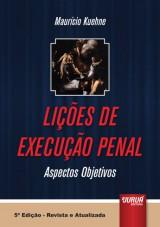Capa do livro: Lições de Execução Penal - Aspectos Objetivos, Maurício Kuehne