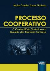 Capa do livro: Processo Cooperativo - O Contraditório Dinâmico e a Questão das Decisões-Surpresa, Maíra Coelho Torres Galindo