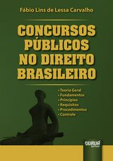 Capa do livro: Concursos Públicos no Direito Brasileiro, Fábio Lins de Lessa Carvalho