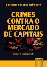 Capa do livro: Crimes Contra o Mercado de Capitais, Benedicto de Souza Mello Neto