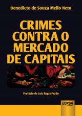 Capa do livro: Crimes Contra o Mercado de Capitais, Benedicto de Souza Mello Neto