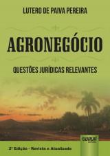 Capa do livro: Agronegócio - Questões Jurídicas Relevantes, Lutero de Paiva Pereira