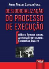 Capa do livro: Desjudicialização do Processo de Execução, Rachel Nunes de Carvalho Farias