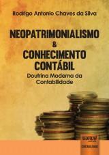 Capa do livro: Neopatrimonialismo & Conhecimento Contábil, Rodrigo Antonio Chaves da Silva