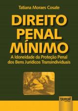 Capa do livro: Direito Penal Mínimo, Tatiana Moraes Cosate