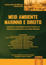 Capa do livro: Meio Ambiente Marinho e Direito - Exploração e Investigação na Zona Costeira, na Plataforma Continental e nos Fundos Marinhos, Coordenadora: Carina Costa de Oliveira