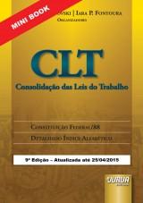 Capa do livro: Consolidação das Leis do Trabalho - CLT - Mini Book, Organizadores: Emilio Sabatovski e Iara P. Fontoura