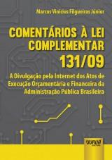 Capa do livro: Comentários à Lei Complementar 131/09, Marcus Vinícius Filgueiras Júnior