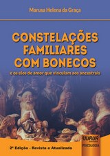 Capa do livro: Constela��es Familiares com Bonecos - e os elos de amor que vinculam aos ancestrais, 2� Edi��o - Revista e Atualizada, Marusa Helena da Gra�a