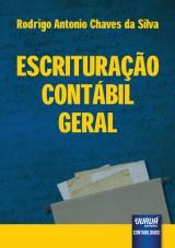Capa do livro: Escrituração Contábil Geral, Rodrigo Antonio Chaves da Silva