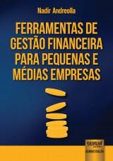 Capa do livro: Ferramentas de Gestão Financeira para Pequenas e Médias Empresas, Nadir Andreolla