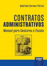 Capa do livro: Contratos Administrativos - Manual para Gestores e Fiscais, Gabriela Verona Pércio