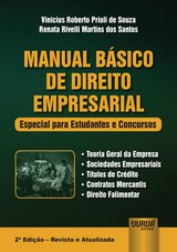 Capa do livro: Manual Básico de Direito Empresarial - Especial para Estudantes e Concurso, Vinicius Roberto Prioli de Souza e Renata Rivelli Martins dos Santos