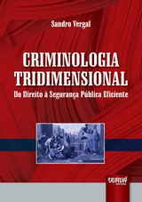 Capa do livro: Criminologia Tridimensional, Sandro Vergal