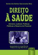 Capa do livro: Direito à Saúde, Denise dos Santos Vasconcelos Silva