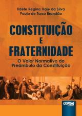 Capa do livro: Constituição e Fraternidade, Ildete Regina Vale da Silva e Paulo de Tarso Brandão