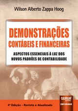 Capa do livro: Demonstrações Contábeis e Financeiras - Aspectos Essenciais à Luz dos Novos Padrões de Contabilidade, Wilson Alberto Zappa Hoog