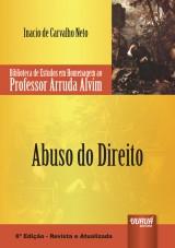 Capa do livro: Abuso do Direito, Inacio de Carvalho Neto