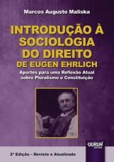 Capa do livro: Introdução à Sociologia do Direito de Eugen Ehrlich, Marcos Augusto Maliska