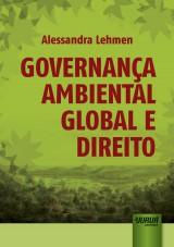 Capa do livro: Governança Ambiental Global e Direito, Alessandra Lehmen