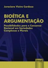 Capa do livro: Bioética e Argumentação, Juraciara Vieira Cardoso