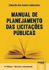 Capa do livro: Manual de Planejamento das Licitações Públicas, Eduardo dos Santos Guimarães