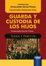 Capa do livro: Guarda y Custodia de los Hijos - Teoría y Práctica, Inmaculada García Presas