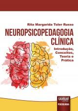Capa do livro: Neuropsicopedagogia Clínica, Rita Margarida Toler Russo