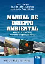 Capa do livro: Manual de Direito Ambiental, Edson Luiz Peters, Paulo de Tarso de Lara Pires e Jaqueline de Paula Heimann