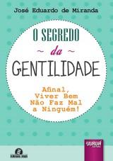 Capa do livro: Segredo da Gentilidade, O, José Eduardo de Miranda