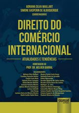 Capa do livro: Direito do Comércio Internacional, Coordenadoras: Adriana Silva Maillart e Simone Gasperin de Albuquerque