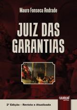Capa do livro: Juiz das Garantias, Mauro Fonseca Andrade