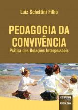Capa do livro: Pedagogia da Convivência, Luiz Schettini Filho