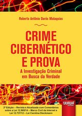 Capa do livro: Crime Cibernético e Prova - A Investigação Criminal em Busca da Verdade, Roberto Antônio Darós Malaquias