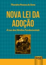 Capa do livro: Nova Lei da Adoção, Thandra Pessoa de Sena